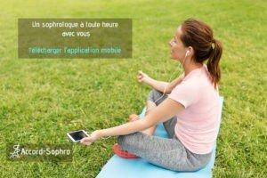 Pratiquer des séances avec l'application de sophrologie n'importe ou. Un sophrologue à toute heure avec vous. télécharger l'application mobile